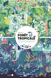 Paula McGloin - Dans la forêt tropicale - Cherche et trouve les animaux de la forêt avec ton livre qui brille dans le noir !.