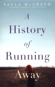 Paula McGrath - A History of Running Away.