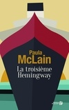 Paula McLain - La troisième Hemingway.