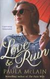 Paula McLain - Love & Ruin.