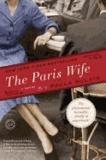 Paula McLain - The Paris Wife - A Novel.