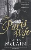 Paula McLain - The Paris Wife.