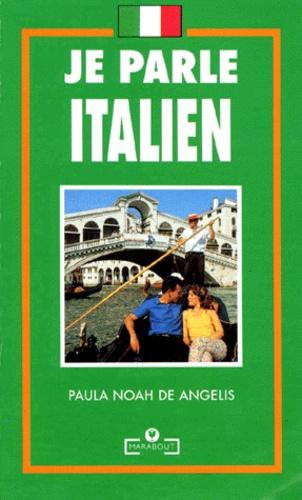 Paula Noah De Angelis - Je parle italien.
