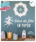 Paula Pascual - Déco de fête en papier - 15 créations à découper et à plier.