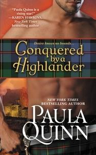 Paula Quinn - Conquered by a Highlander.