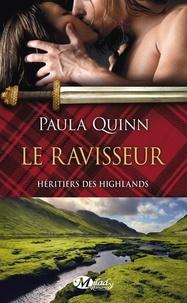 Paula Quinn - Héritiers des Highlands Tome 1 : Le ravisseur.