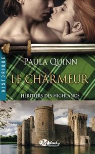 Paula Quinn - Héritiers des Highlands Tome 2 : Le charmeur.
