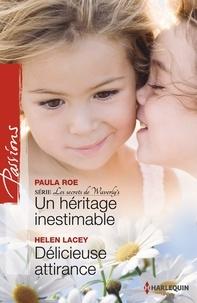 Paula Roe et Paula Roe - Un héritage inestimable - Délicieuse attirance - T4 - Les Secrets de Waverly's.