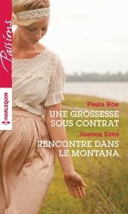 Paula Roe et Paula Roe - Une grossesse sous contrat - Rencontre dans le Montana.