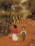 Paula-S Wallace et Lin Wang - Le Royaume de Woo.