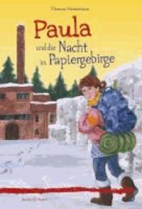 Paula und die Nacht im Papiergebirge.