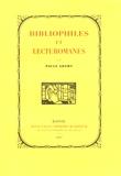 Paule Adamy - Bibliophiles et lecturomanes.