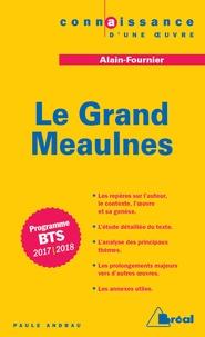 Paule Andrau - Le Grand Meaulnes - Alain-Fournier.