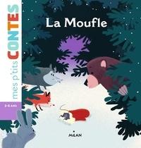 Paule Battault et Claire Wortemann - La moufle.