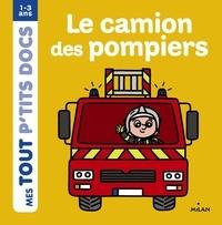 Paule Battault - Le camion des pompiers.