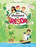 Paule Battault et Eléonore Della Malva - Mes chasses au trésor - Tous les conseils pour organiser 8 chasses au trésor.