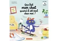 Paule Battault et Charline Picard - Que fait mon chat quand il est seul chez moi ? - Mes livres surprises.