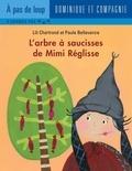 Paule Bellavance et Lili Chartrand - Mimi Réglisse  : L'arbre à saucisses de Mimi Réglisse.