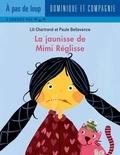 Paule Bellavance et Lili Chartrand - Mimi Réglisse  : La jaunisse de Mimi Réglisse.