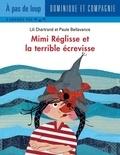 Paule Bellavance et Lili Chartrand - Mimi Réglisse  : Mimi Réglisse et la terrible écrevisse.