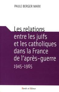 Les relations entre les juifs et les catholiques dans la France de laprès-guerre 1945-1965.pdf