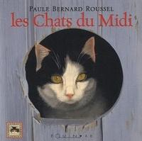 Paule Bernard Roussel et Jean-Claude Roussel - Les Chats du Midi.