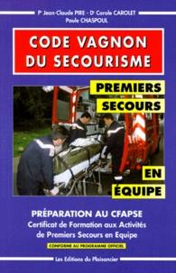 Paule Chaspoul et Jean-Claude Pire - CODE VAGNON DU SECOURISME CFAPSE.