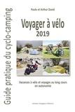 Paule David et Arthur David - Voyager à vélo - Guide pratique du cyclo-camping.