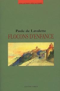 Paule de Lavalette - Flocons d'enfance.