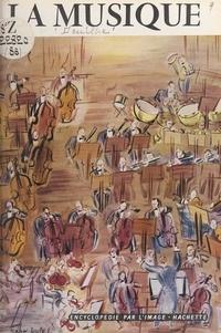 Paule Druilhe et  Collectif - La musique.