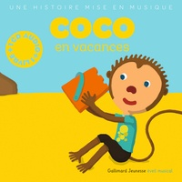 Paule Du Bouchet et Xavier Frehring - Coco en vacances. 1 CD audio MP3