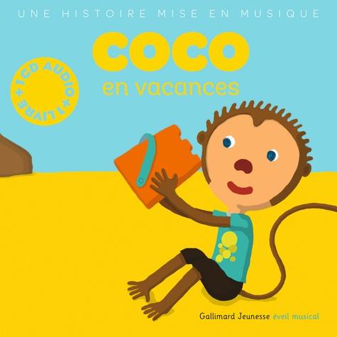 Coco en vacances  avec 1 CD audio MP3