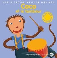 Paule Du Bouchet - Coco et le tambour. 1 CD audio