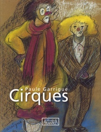 Paule Garrigue - Cirques.