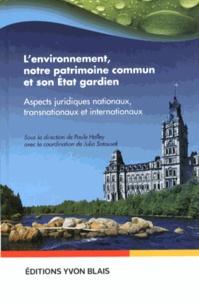 Histoiresdenlire.be L'environnement, un patrimoine commun et son Etat gardien - Aspects juridiques nationaux, transnationaux et internationaux Image