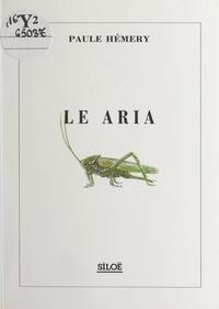 Paule Hémery - Le Aria.