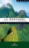 Paule Laudon - La montagne : histoire, nature & randonnées - Guide Tahiti & Moorea.