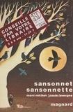 Paule Lavergne et Marc Michon - Sansonnet, Sansonnette.