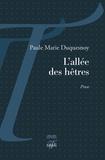 Paule Marie Duquesnoy - L'allée des hêtres.