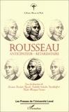 Paule-Monique Vernes et Isabelle Schulte-Tenckhoff - Rousseau : anticipateur - retardataire.