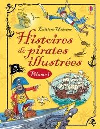 Paule Noyart et Leo Broadley - CONTES HIST ILL  : Histoires de pirates illustrés - volume 1.