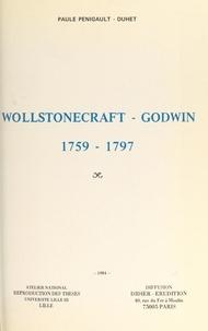Paule Penigault-Duhet et John Opie - Wollstonecraft-Godwin, 1759-1797 - Thèse présentée devant l'Université de Paris III, le 13 décembre 1975.