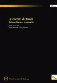 Paule Petitier et Gisèle Séginger - Les formes du temps - Rythme, histoire, temporalité.