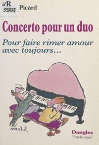 Paule Picard - Concerto pour un duo - Comment faire rimer amour avec toujours.