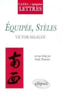 """Paule Plouvier - """"Équipée"""", """"Stèles"""", Victor Segalen."""