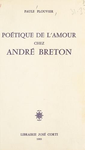 Poétique de l'amour chez André Breton
