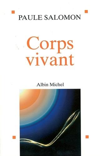Corps vivant - Format ePub - 9782226236562 - 11,99 €