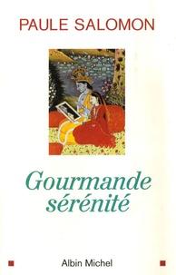 Paule Salomon - Gourmande sérénité.