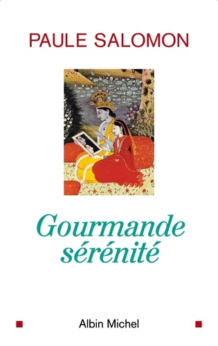 Gourmande sérénité - Format ePub - 9782226198075 - 13,99 €