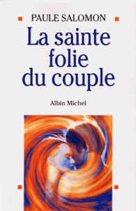 Openwetlab.it La sainte folie du couple Image